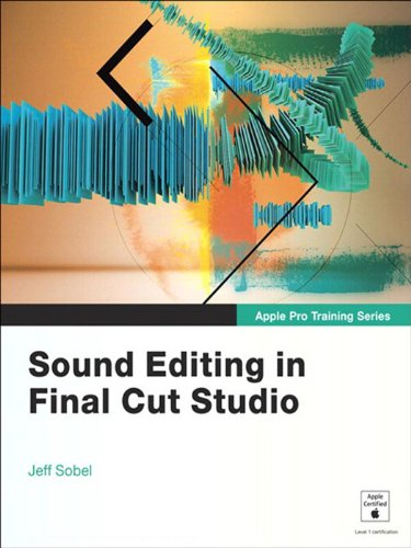 Apple Pro Training Series: Sound Editing in Final Cut Studio (English Edition)