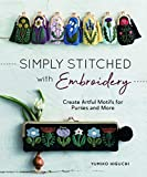 Simply Stitched with Embroidery: Embroidery Motifs for Purses and More