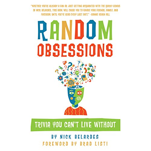 Random Obsessions: Trivia You Can't Live Without audiobook cover art