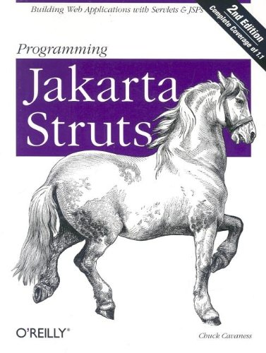 Download Programming Jakarta Struts: Building Web Applications with Servlets & JSPs 0596006519