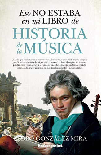Eso no estaba en mi libro de Historia de la Música (Ensayo y divulgación (Bolsillo))