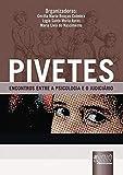 PIVETES - Encontros Entre a Psicologia e o Judiciário