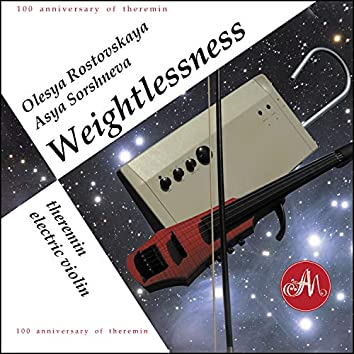 Weightlessness. Theremin and Electric Violin. 100 Anniversary of Theremin