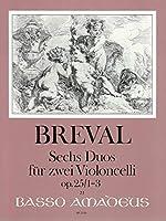 BREVAL - Duos (6) Op.25 Vol.1: nコ 1 a 3 para 2 Violoncellos (Morgan)