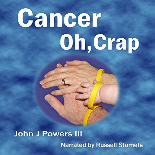 Cancer. Oh, Crap. audiobook cover art