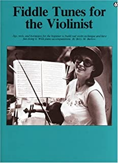 Fiddle Tunes for the Violinist: Everybody's Favorite Series Volume 198