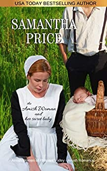 The Amish Woman And Her Secret Baby: Amish Romance (Amish Women of Pleasant Valley Book 2) by [Samantha Price]