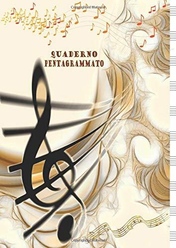 Quaderno Pentagrammato: Quaderno di Musica con Pentagramma - Formato Grande A4, 100 Pagine - 10 Pentagrammi per Pagina; Pentagramma per Musica a ... Quaderno Musica (Quaderno di Musica A4)