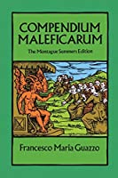 Compendium Maleficarum: The Montague Summers Edition (Dover Occult)