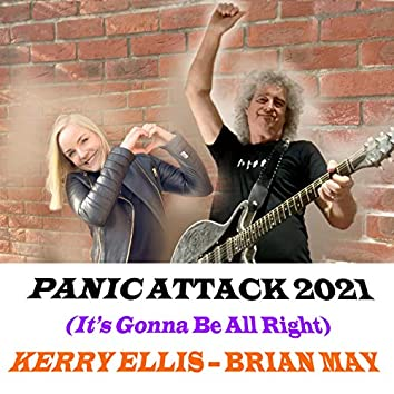 Panic Attack 2021 (It's Gonna Be Alright)