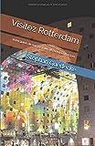 Visitez Rotterdam: Votre guide de voyage pour découvrir Rotterdam