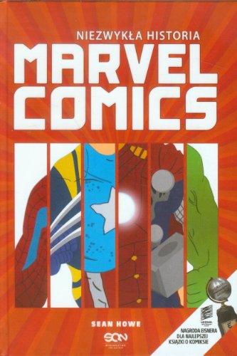 Niezwykla historia Marvel Comics