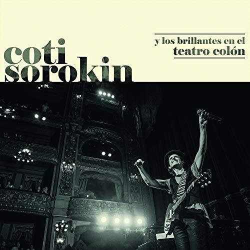 Coti Sorokin Y Los Brillantes En El Teatro Colón