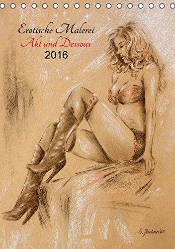 Erotische Malerei – Akt und Dessous (Tischkalender 2016 DIN A5 hoch): 13 handgemalte Pastelle und Aquarelle von der Künstlerin Marita Zacharias in ... 14 Seiten ) (CALVENDO Menschen)