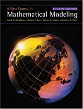 By Frank R.(Frank R. Giordano) Giordano, William P. Fox, Steven B. Horton, Maurice D. Weir: A First Course in Mathematical Modeling Fourth (4th) Edition