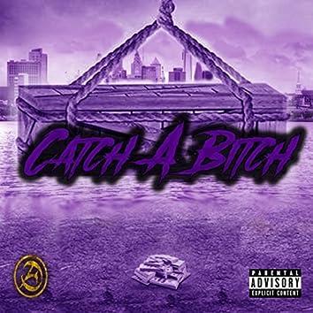 Catch a Bitch (feat. Sunny Cheeba & Plug Money)