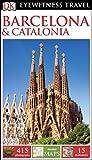 Dk Eyewitness Barcelona & Catalonia (Dk Eyewitness Travel Guide) [Idioma Inglés]