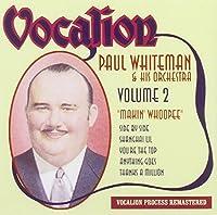 Makin Whoopee 2 by Paul Whiteman (2008-06-10)