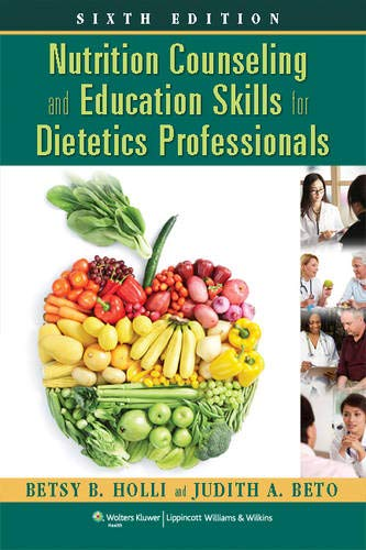 Download Nutrition Counseling and Education Skills for Dietetics Professionals 1451120389