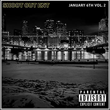 January 6th, Vol.2