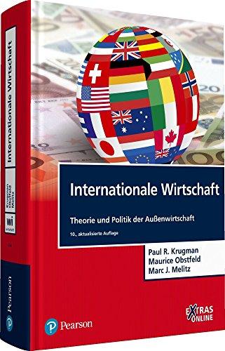 Internationale Wirtschaft: Theorie und Politik der Außenwirtschaft (Pearson Studium - Economic BWL)