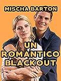 Un Romantico Blackout