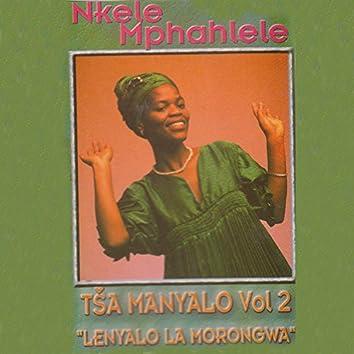 Tsa Manyalo Vol.2 Lenyalo La Morongwa