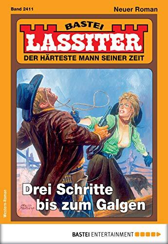 Lassiter 2411 - Western: Drei Schritte bis zum Galgen