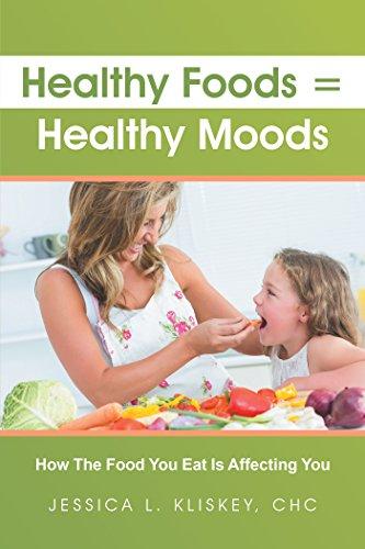 Healthy Foods = Healthy Moods