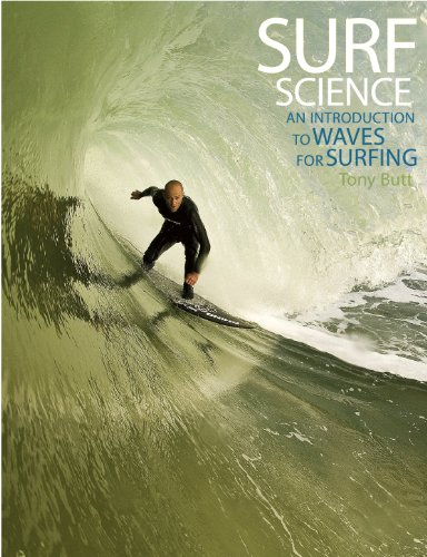 Surf Science: An Introduction to Waves for Surfing (English Edition)