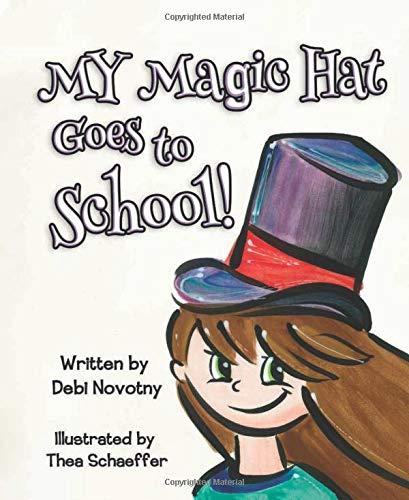 My Magic Hat Goes to School!
