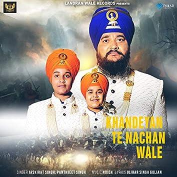 Khandeyan Te Nachan Wale