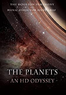 The Houston Symphony & Music Director Hans Graf Present THE PLANETS - AN HD ODYSSEY Blu Ray