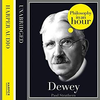 Dewey: Philosophy in an Hour cover art