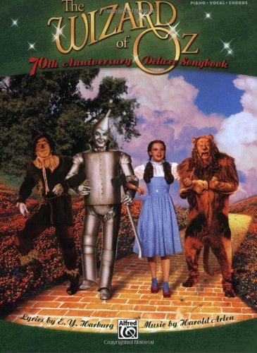 The Wizard of Oz -- 70th Anniversary Deluxe Songbook (Vocal Selections): Piano/Vocal/Chords (PIANO, VOIX, GU) (English Edition)