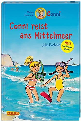 Conni-Erzählbände 5: Conni reist ans Mittelmeer (farbig illustriert) (5)