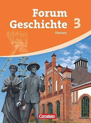 Forum Geschichte - Hessen - Band 3: Vom Absolutismus bis zum Imperialismus - Schülerbuch