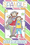 Spangle: A children's fantasy tale entwined with magic and ghosts (English Edition)