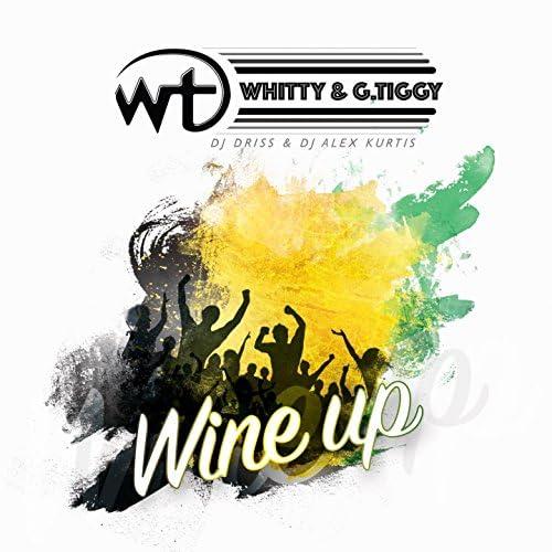 Whitty & G. Tiggy feat. Dj Driss & Alex Kurts