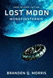 Lost Moon: Mondfinsternis: Hard Science Fiction