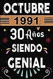 CUADERNO, Octubre 1991, 30 Años Siendo Genial: Regalo de cumpleaños de 30 años para mujeres y hombres, ideas de cumpleaños 30 años... un cumpleaños. ... regalos divertidos, idea de regalo perfecta.