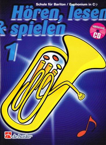 Hören, lesen & spielen, Schule für Bariton / Euphonium in C (BC), m. Audio-CD