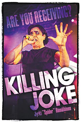 Killing Joke: Are You Receiving?