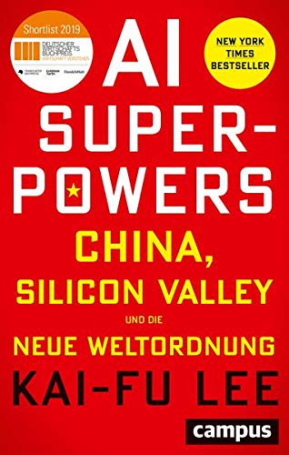 Download AI-Superpowers: China, Silicon Valley Und Die Neue Weltordnung 