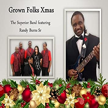 Grown Folks Xmas (feat. Randy Burns)