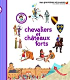 Chevaliers et châteaux forts - La petite encyclopédie - de 3 à 7 ans