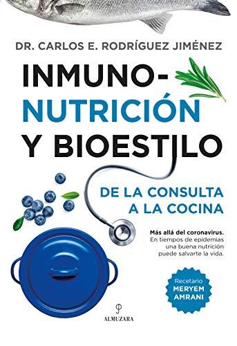 Inmunonutrición: De la consulta a la cocina (Gastronomía)