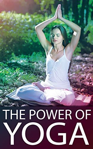 THE POWER OF YOGA (English Edition)