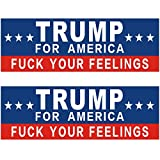 Shmbada 2 PCS Donald Trump 2024 for America Fuck Your Feelings Funny Vinyl Stickers Waterproof Decal for Car, Bumper, Motorboat, Laptop, Helmet, 3 x 10 Inch, Set of 2