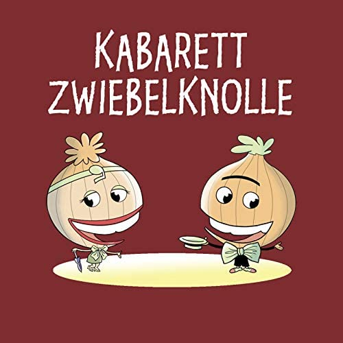 Kabarett Zwiebelknolle